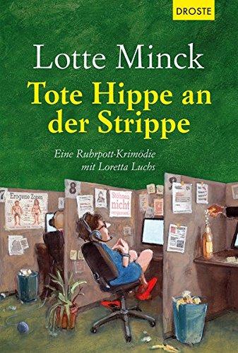 Buchseite und Rezensionen zu 'Tote Hippe an der Strippe' von Lotte Minck