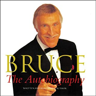 Bruce                   By:                                                                                                                                 Bruce Forsyth                               Narrated by:                                                                                                                                 Bruce Forsyth                      Length: 3 hrs and 1 min     25 ratings     Overall 4.0