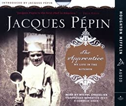 By Jacques Pa¸pin - The Apprentice: My Life in the Kitchen (Unabridged) (2003-04-25) [Audio CD]