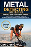 METAL DETECTING (2020 Edition): Beginners Guide to Discovering Treasures