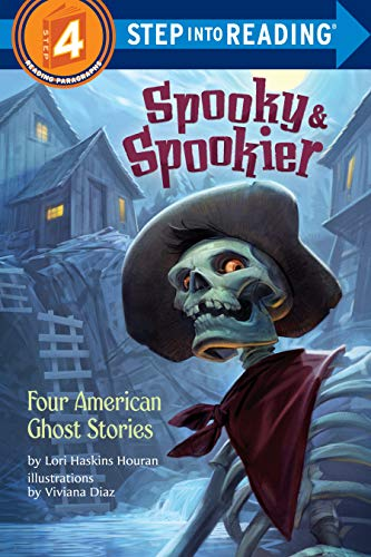 Spooky & Spookier: Four American Ghost Stories (Step into Reading) (English Edition)