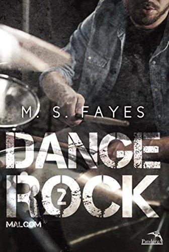 Dange rock 2 : Malcom: Volume 2