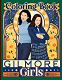 Gilmore Girls Coloring Book: Beautiful Simple Designs Gilmore Girls Coloring Books For Adults, Teenagers - (Gifted Adult Colouring Pages Fun)