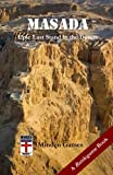 Masada: Epic Last Stand in the Desert (Battlegame Books)