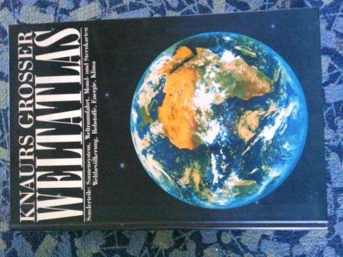 Knaurs grosser Weltatlas Sonderteile: Sonnensystem, Weltraumfahrt, Mond- und Sternkarten, Weltbevölkerung, Rohstoffe, Energie, Klima