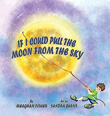 If I Could Pull the Moon from the Sky