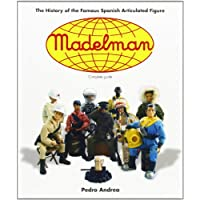 Madelman: The History of the Famous Spanish Articulated Figure: The History of Spain