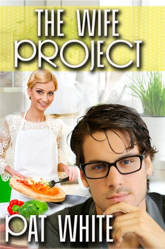 Book: The Wife Project by Pat White