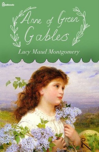 Anne of Green Gables (Anne Shirley Series - 1): Latest Edition (English Edition)