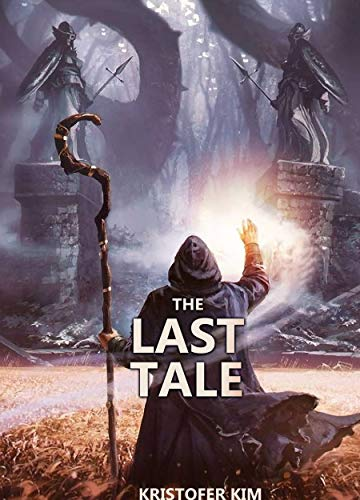 The Last Tale (English Edition)