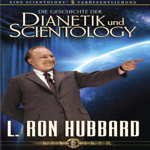 Die Geschichte der Dianetik und Scientology (The Story of Dianetics and Scientology) cover art