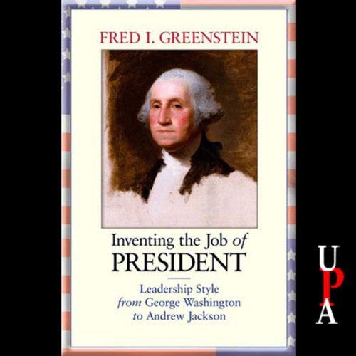 Inventing the Job of President audiobook cover art