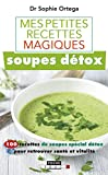 Mes petites recettes magiques soupes détox