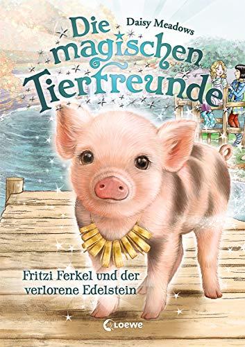 Die magischen Tierfreunde 14 - Fritzi Ferkel und der verlorene Edelstein: Kinderbuch für Erstleser - Für Mädchen ab 7 Jahre