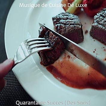 Quarantaine Succes (Des Sons)