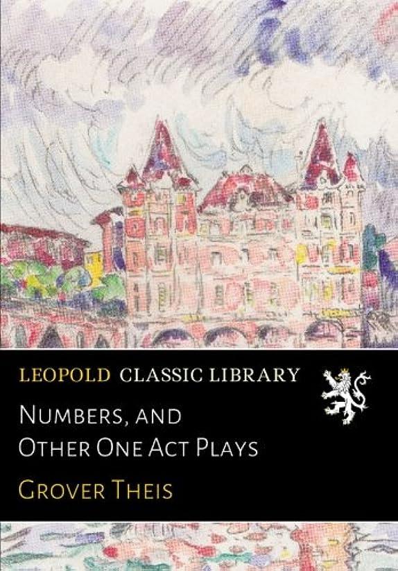 最高甘い路面電車Numbers, and Other One Act Plays