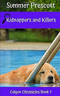 Kidnappers and Killers (Calgon Chronicles)