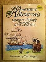 Awesome Aotearoa: A Kids' History of New Zealand