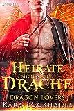 Heirate Mich Nicht, Drache (Dragon Lovers 1)