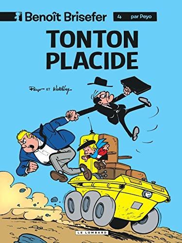 Benoît Brisefer, tome 4 : Tonton Placide