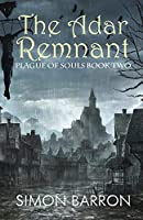 The Adar Remnant: Plague of Souls - Book 2