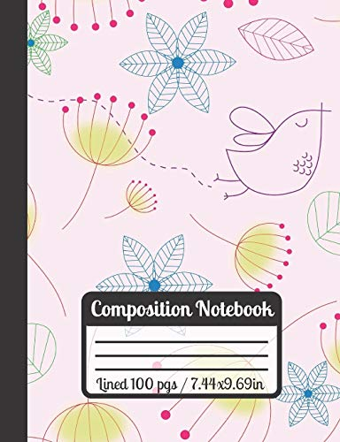 Composition Notebook: Pink, Blue & Yellow Flowers - Patterned Design With Little Birds - Perfect As A School Gift