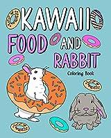 Kawaii Food and Rabbit Coloring Book
