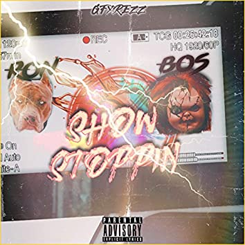 Show Stoppin' (feat. Bos Chuckie)