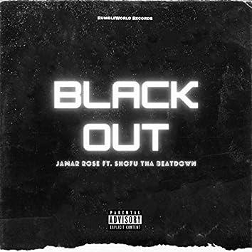 Blackout (feat. Shofu tha BeatDown)