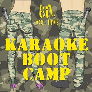 Karaoke Boot Camp 80s, Vol. 5
