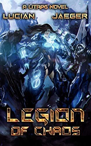 Legion: of Chaos: (Book 2 - A LitRPG Harem novel) (English Edition)