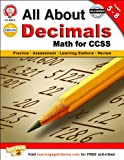 All About Decimals, Grades 5 - 8: Math for CCSS