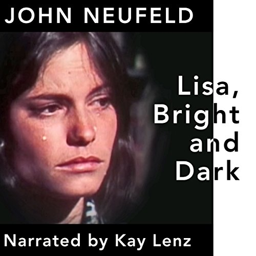 Lisa, Bright and Dark audiobook cover art