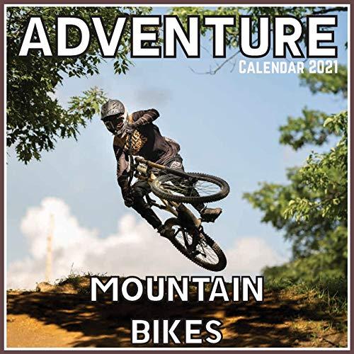 Adventure Mountain Bikes Calendar 2021: Official Adventure Mountain Bikes Calendar 2021, 12 Months