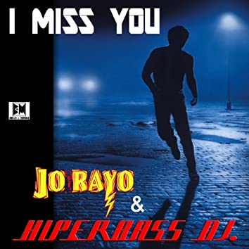 I Miss You (Radio Edit)