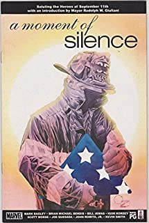 A Moment of Silence Marvel Comics Vol. 1 No. 1 (Saluting the Heroes of September 11th, 1)