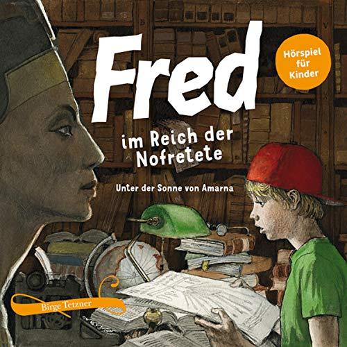 Fred im Reich der Nofretete Titelbild