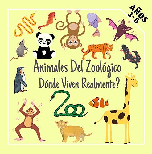Animales Del Zoológico Dónde Viven Realmente?: Divertido juego de adivinanzas educativo preescolar para niños de 3-6 años