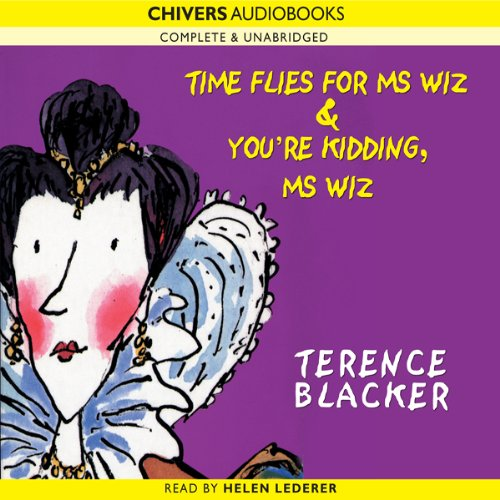 Time Flies for Ms Wiz & You're Kidding, Ms Wiz audiobook cover art