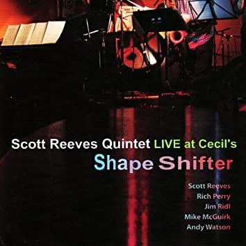 Shape Shifter - Live at Cecil's