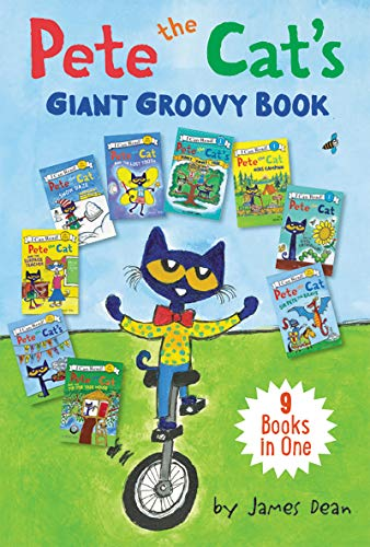Pete the Cat's Giant Groovy Book: 9 Books in One (My First I Can Read)