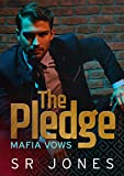 The Pledge: Mafia Vows Three: Mafia Vows (English Edition)...