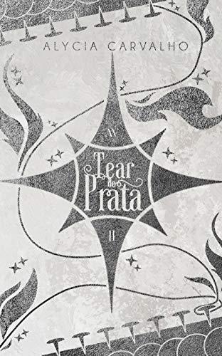 Tear de Prata (Lágrimas de Diamante Livro 2)