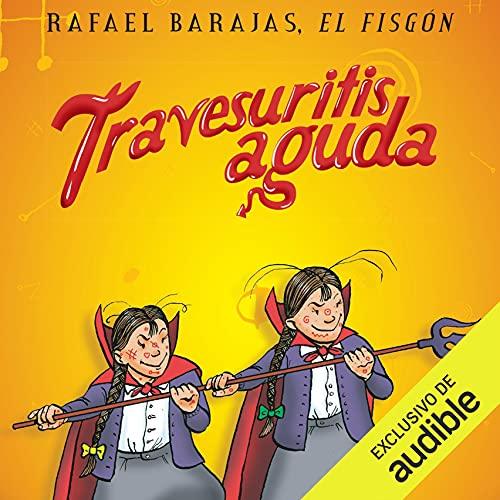 Diseño de la portada del título Travesuritis aguda