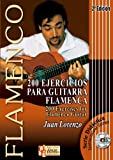 200 EJERCICIOS PARA GUITARRA FLAMENCA (Libro de Partituras + CD) / 200 Exercises For Flamenco Guitar (Score Book + CD) (FLAMENCO: Serie Didáctica / Instructional Series)