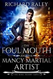 The Foul Mouth and the Mancy Martial Artist (The King Henry Tapes Book 5) (English Edition)