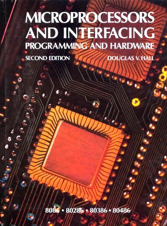 Compare Textbook Prices for Microprocessors and Interfacing McGraw-Hill International Editions: Computer Science Series 2Rev Ed Edition ISBN 9780071126366 by Rood, Andrew,Hall, Douglas V.