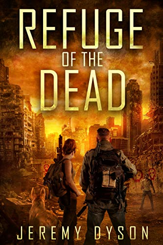 Refuge Of The Dead (ROTD Book 4) by [Jeremy Dyson]