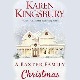 A Baxter Family Christmas                   Auteur(s):                                                                                                                                 Karen Kingsbury                               Narrateur(s):                                                                                                                                 Kirby Heyborne,                                                                                        January LaVoy                      Durée: 5 h et 4 min     2 évaluations     Au global 5,0