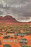 Il Ranger: Un Romanzo Western